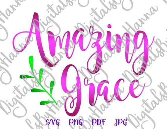 Amazing Grace SVG Bible Verse SVG Print Silhouette