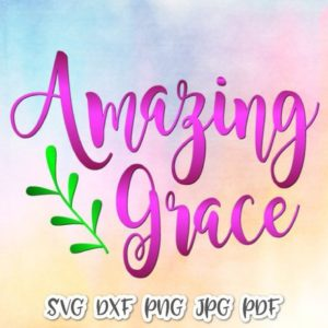 Amazing Grace Vector Clipart SVG Files for Cricut