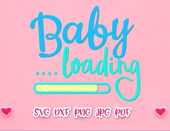 baby loading svg funny quote silhouette cut birth