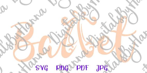 Ballet SVG Cuttable Shirt Decal Heat HTV Cutting