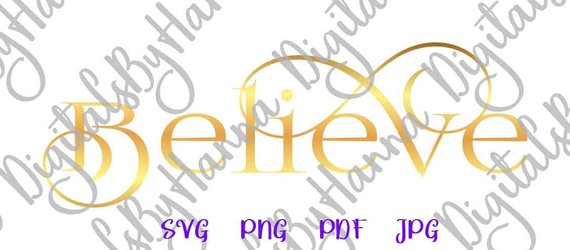 Believe Instant Download Die Cut Iron on Vinyl Card Making