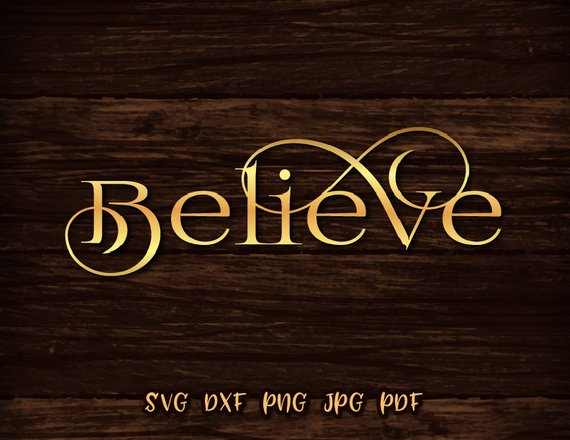 Believe Vector Clipart SVG File for Cricut