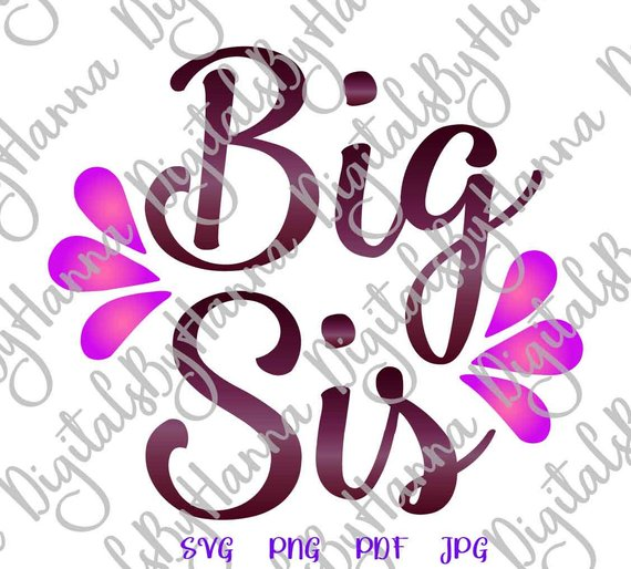 Big Sister DIY Instant Download Die Cut Iron on Vinyl Card Making