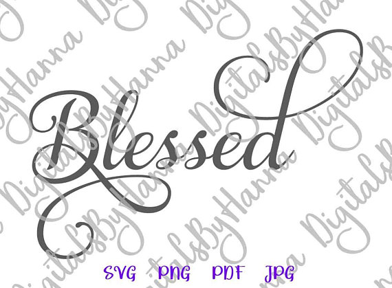 Blessed Cuttable Shirt Decal Heat HTV Cutting