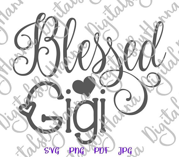 Blessed Gigi Cuttable Shirt Decal Heat HTV Cutting