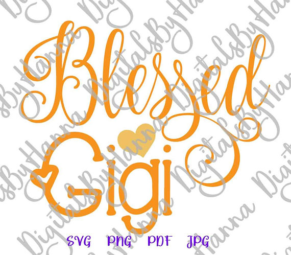 Blessed Gigi Instant Download Die Cut Iron on Vinyl Card Making