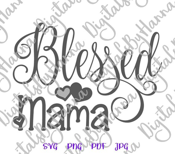 Blessed Mama Cuttable Shirt Decal Heat HTV Cutting