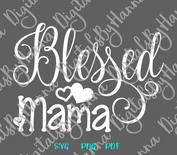 Blessed Mama Scrapbook Ideas Files for Laser Shirt
