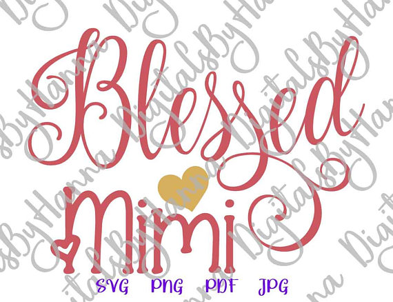 Blessed Mimi Instant Download Die Cut Iron on Vinyl Card Making