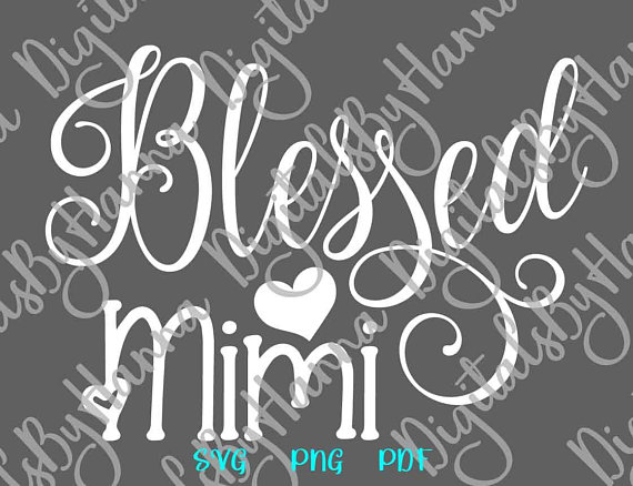 Blessed Mimi Scrapbook Ideas Files for Laser Shirt