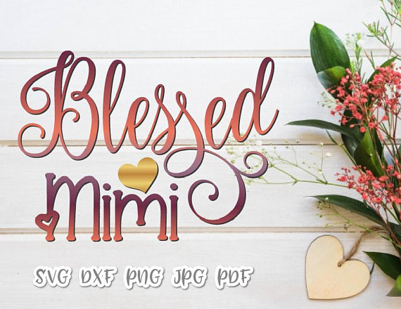 Blessed Mimi Vector Clipart SVG File for Cricut