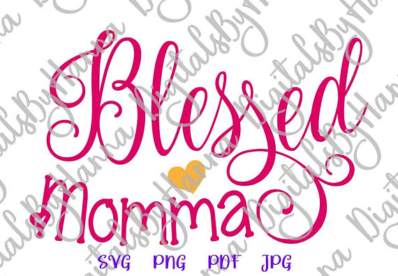 Blessed Mom Vector Clipart SVG File for Cricut Gift