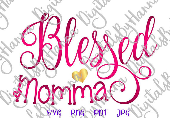 Blessed Momma Instant Download Die Cut Iron on Vinyl Card Making