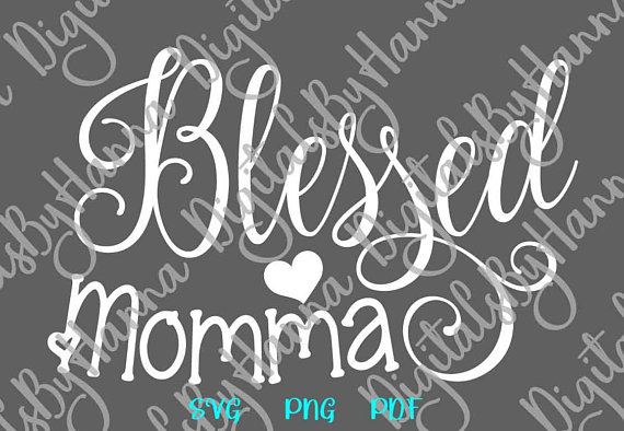 Blessed Momma Scrapbook Ideas Files for Laser Shirt