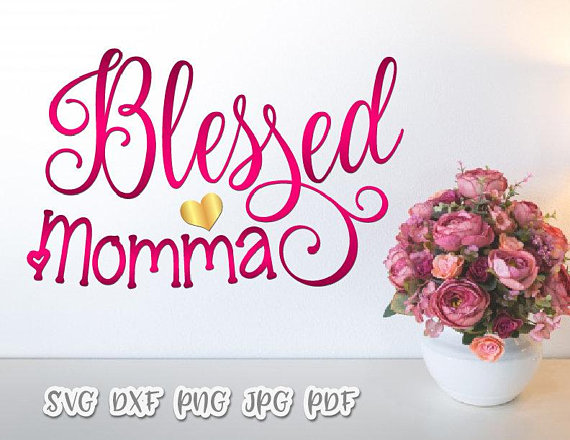 Blessed Momma Vector Clipart SVG File for Cricut