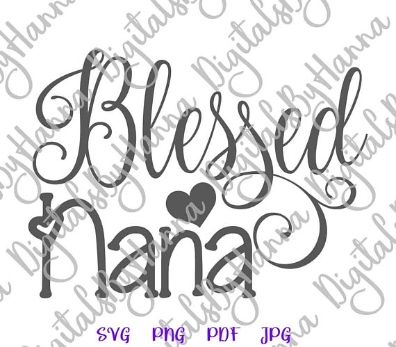Blessed Nana Cuttable Shirt Decal Heat HTV Cutting