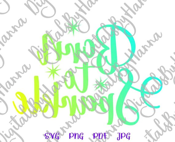 Born to Sparkle Vector Clipart SVG File for Cricut