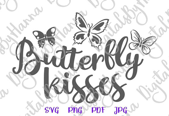 Butterfly Kisses Cuttable Shirt Decal Heat HTV Cutting