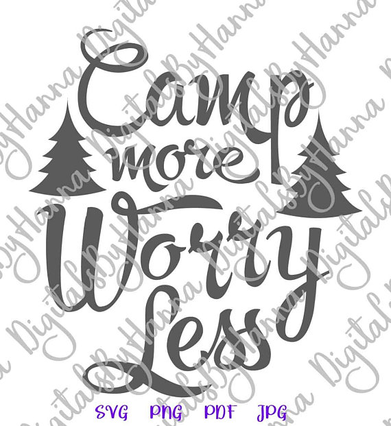 Camp More Worry Less Camping Clipart SVG Cuttable Shirt
