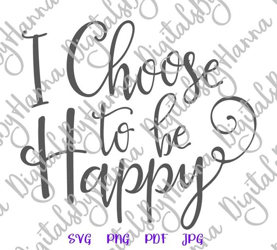 Choose Happy Cuttable Shirt Decal Heat Cutting