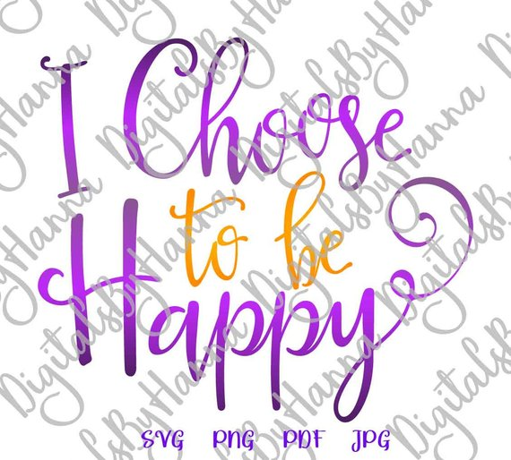 Choose Happy Download Die Cut Iron on Vinyl Card Making