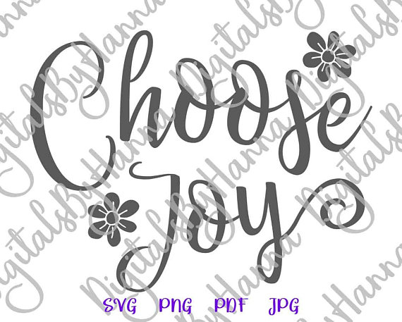 Choose Joy Cuttable Shirt Decal Heat HTV Cutting