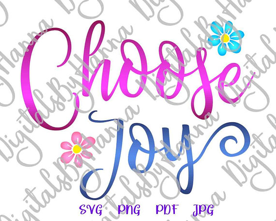 Choose Joy Instant Download Die Cut Iron on Vinyl Card Making