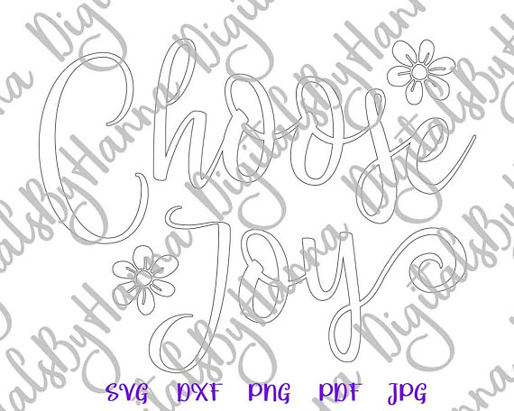 Choose Joy Silhouette DXF Digital Clipart Gift