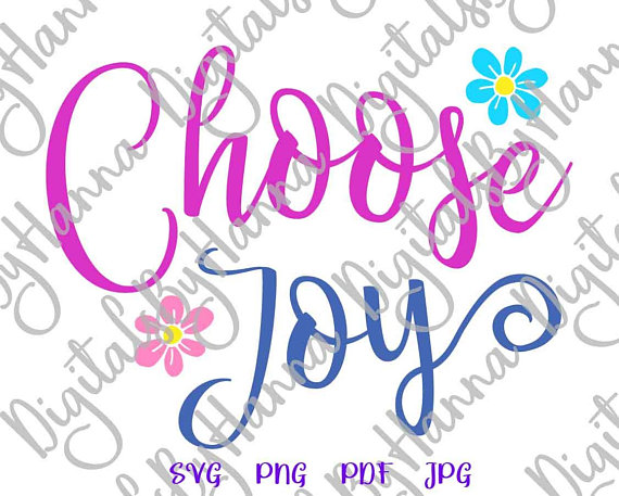 Choose Joy Vector Clipart SVG File for Cricut Gift