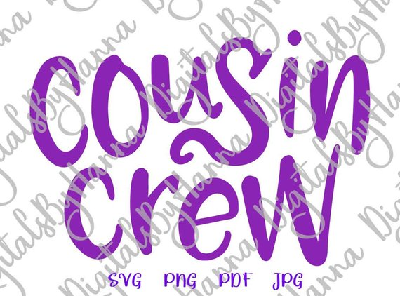 Cousin Squad Funny Vector Clipart SVG File for Cricut