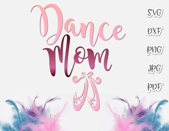 Dance Mom SVG File for Cricut Applique Ballet Vector