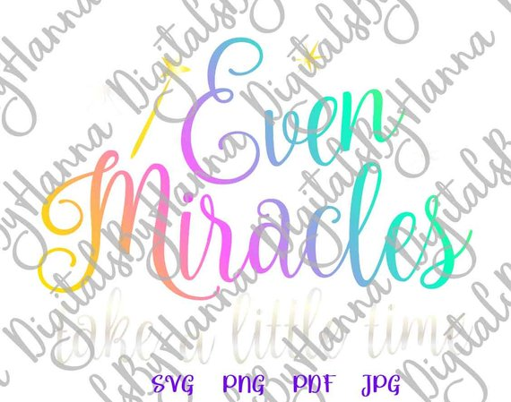 Even Miracles SVG ivf Onesie Quote Saying Word Print Newborn Sign Clothes