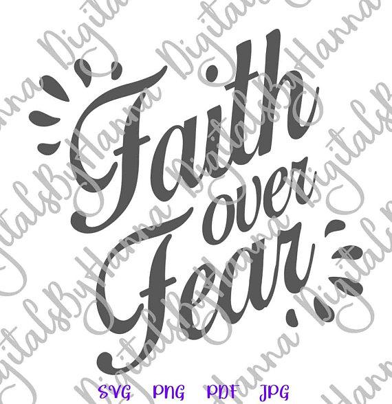 Faith Over Fear Cuttable Shirt Decal Heat HTV Cutting