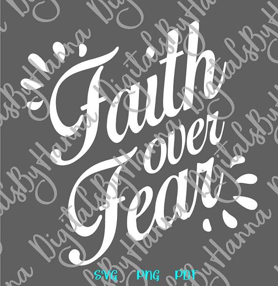 Faith Over Fear Scrapbook Ideas Files for Laser Shirt