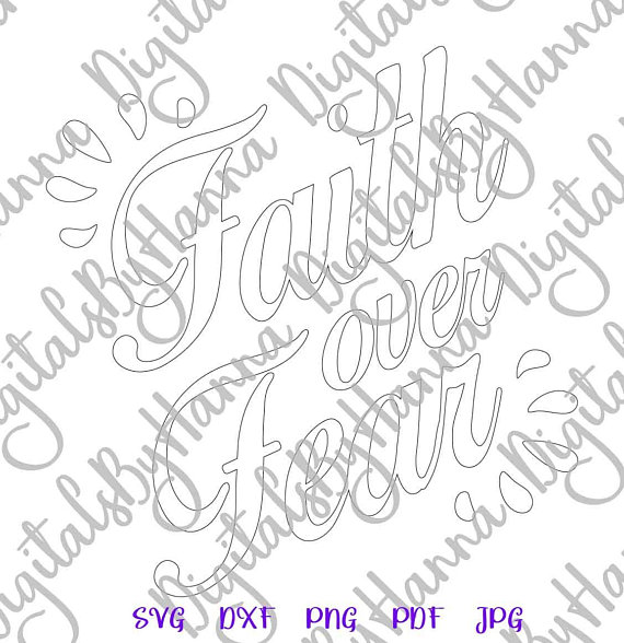 Faith Over Fear Silhouette DXF Digital Clipart Gift