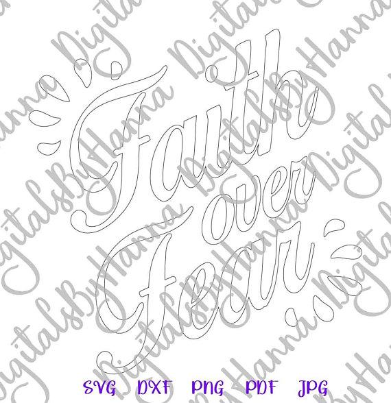 Faith Over Fear Silhouette DXF Digital Clipart Gift