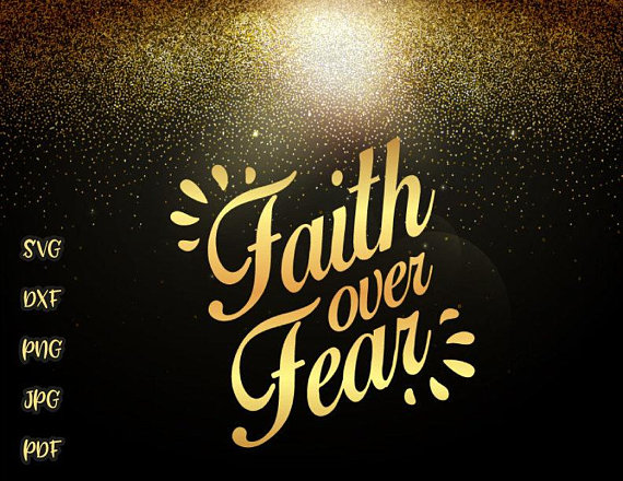 Faith Over Fear Vector Clipart SVG File for Cricut