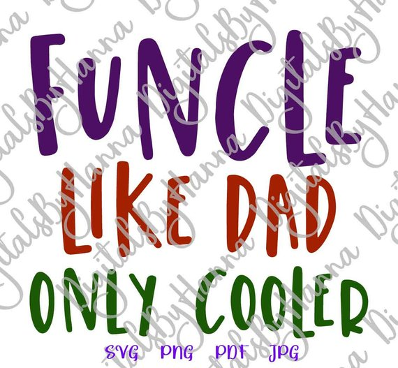 Funcle Like Dad Only Cooler Vector Clipart