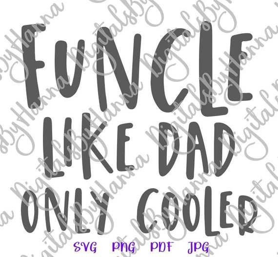 Funny Uncle Vector Clipart SVG File for Cricut