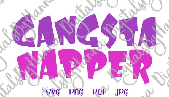 Gangsta Napper Word Vector Clipart SVG File for Cricut