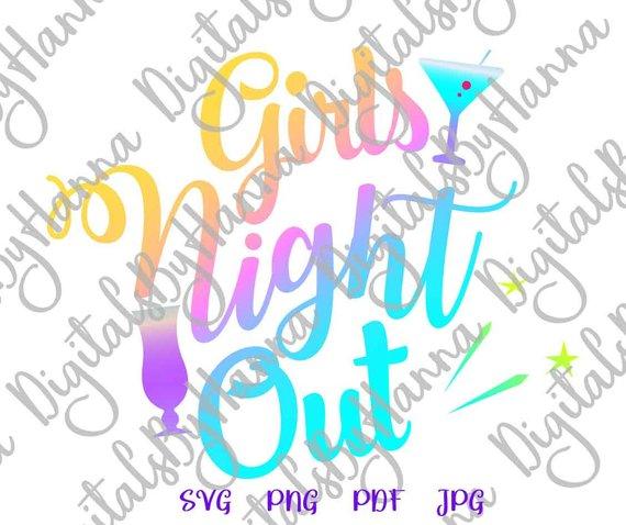 Girls Night Out SVG Shirt Girls Trip Night Out Bachelorette