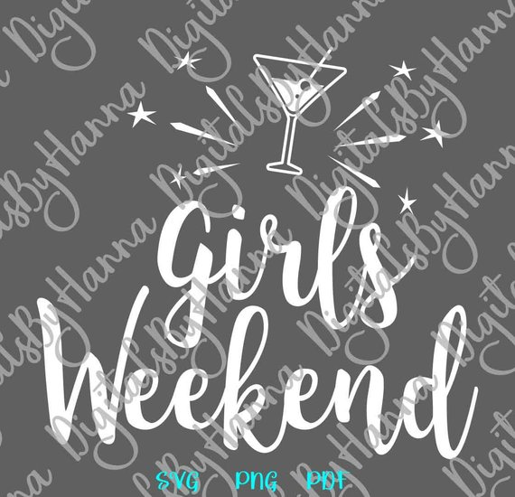 Girls Weekend Scrapbook Ideas Files for Laser Shirt Applique