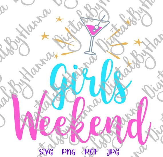 Girls Weekend Vector Clipart SVG File for Cricut Gift
