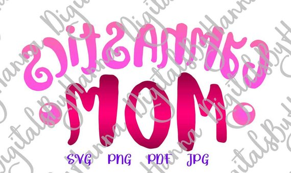 Gymnastics Mom Cutter Visual Arts Stencil Maker Papercraft