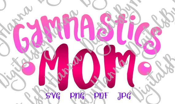 Gymnastics Mom DIY Instant Download Die Cut Iron on Vinyl Card Making