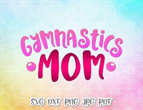 Gymnastics Mom Vector Clipart SVG File for Cricut
