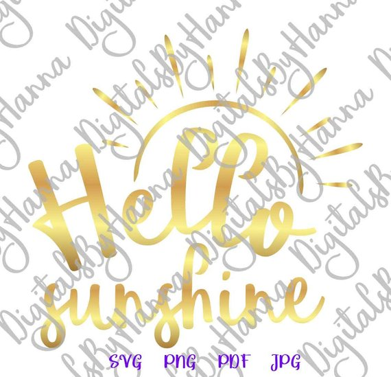 Hello Sunshine Instant Download Die Cut Iron on Vinyl Card Making