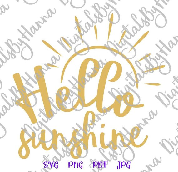 Hello Sunshine Vector Clipart SVG File for Cricut Gift