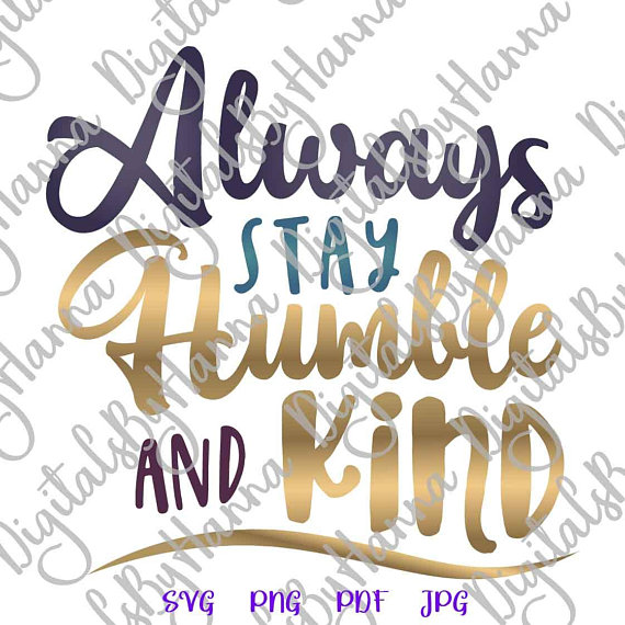 Humble and Kind Vector Clipart SVG File for Cricut