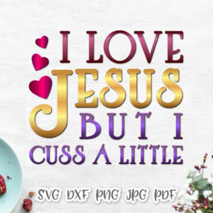 I Love Jesus Funny Quotes Word Sign
